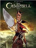 Les Campbell - Tome 1 - Inferno de José Luis Munuera ,Sedyas (Avec la contribution de) ( 9 janvier 2014 )