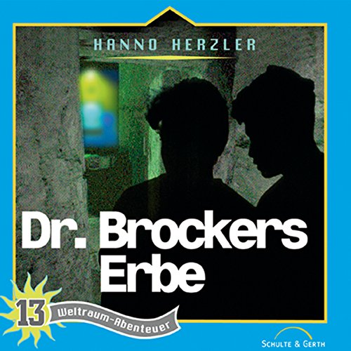 Dr. Brockers Erbe audiobook cover art