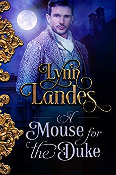 A Mouse for the Duke by [Lynn Landes]