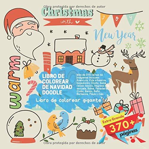 Libro de colorear de Navidad Doodle. Libro de colorear gigante. Más de 370 temas de imágenes incluyen: Aventura, Vida silvestre, Expedición, Otoño, ... Globo, Banco, Baño, Barbacoa, Playa y más