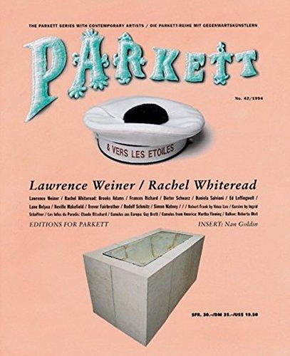 Whiteread, Rachel/ Weiner, Lawrence: Insert: Goldin, Nan (Parkett / Die Parkett-Reihe mit Gegenwartskünstlern, Band 42)