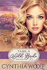 Tame A Wild Bride: a sensual mail-order bride historical western romance (Tame Series Book 3)