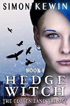 Hedge Witch (The Cloven Land Trilogy Book 1) by [Simon Kewin]