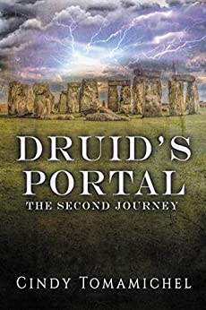 [Cindy Tomamichel]のDruid's Portal: The Second Journey (English Edition)
