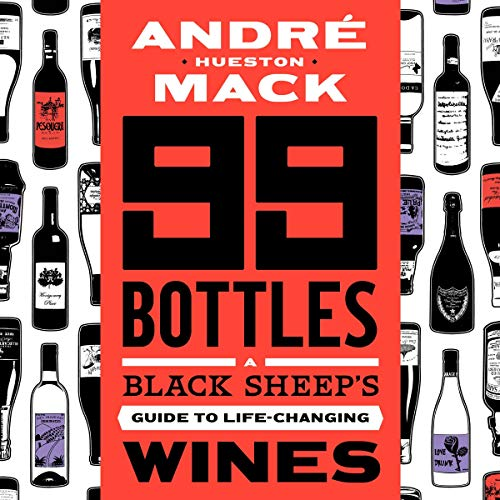 99 Bottles Audiobook By André Hueston Mack cover art