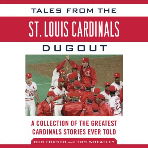 Tales from the St. Louis Cardinals Dugout cover art