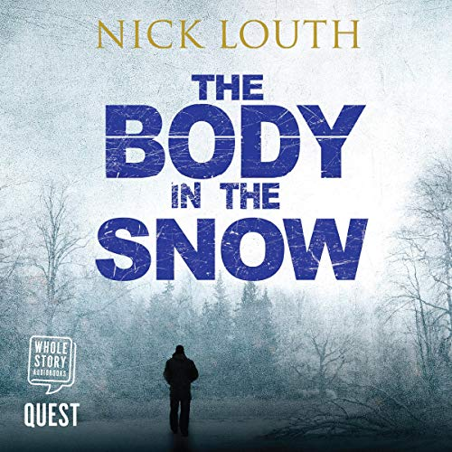 The Body in the Snow audiobook cover art