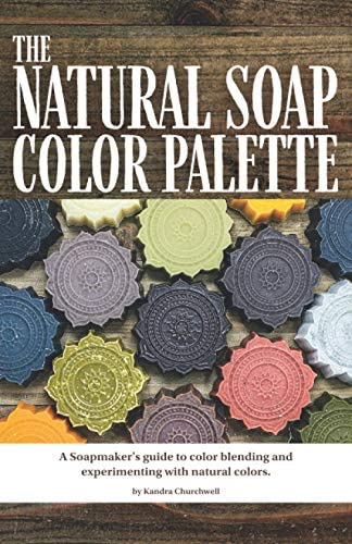 The Natural Soap Color Palette A soapmaker s guide to color blending and experimenting with product image