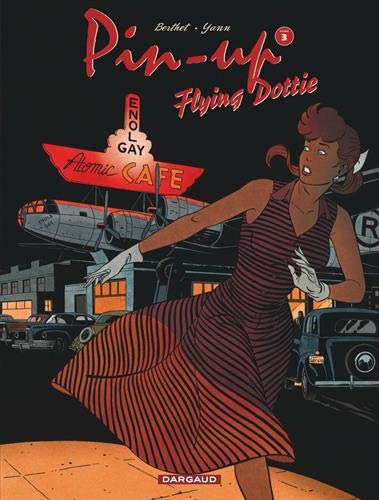 Pin-up, Tome 3 : Flying Dottie
