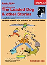 """Basic Skills: """"the Loaded Dog"""" and Other Stories by Henry Lawson: Years 5 - 8"""