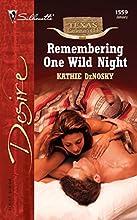 Remembering One Wild Night (Texas Cattleman