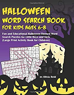 Halloween Word Search Book For Kids Ages 6-8: Fun and Educational Halloween-Themed Word Search Puzzle Games for Little Boys and Girls (Large Print Activity Book for Children)
