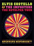 Elvis Costello and The Imposters - The Return Of The Spectacular Spinning Songbook
