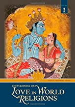 Encyclopedia of Love in World Religions (2 Volume Set)