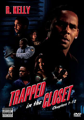 Trapped in the Closet Chapters 1-12 (Unrated Version)