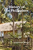 History of the Philippine Islands, (from Their Discovery by Magellan in 1521 to the Beginning of the XVII...