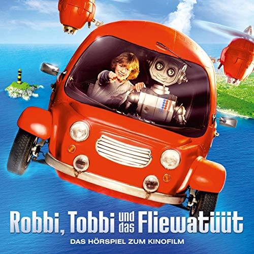 Robbi, Tobbi und das Fliewatüüt. Das Hörspiel zum Kinofilm Titelbild