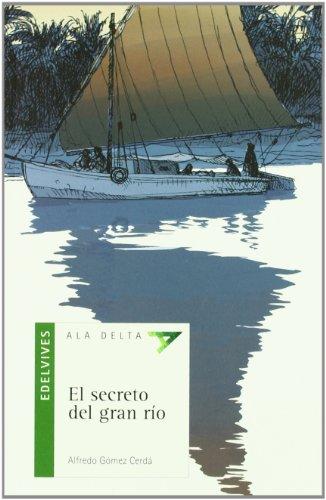El secreto del gran río: 30 (Ala Delta - Serie