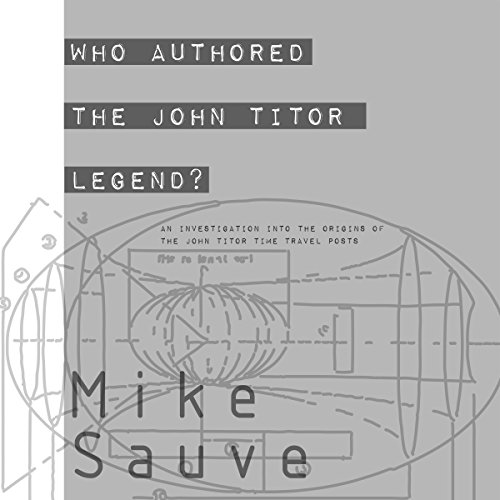 Who Authored the John Titor Legend? audiobook cover art