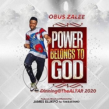 Power Belongs To God