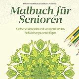 Malbuch für Senioren: Einfache Mandalas mit ansprechenden Aktivierungsvorschlägen