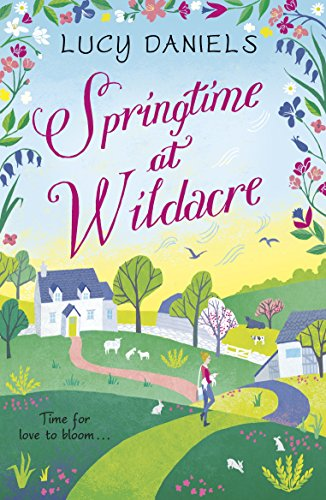 Book's Cover of Springtime at Wildacre: the gorgeously uplifting, feel-good romance (Animal Ark Revisited) (English Edition) Versión Kindle