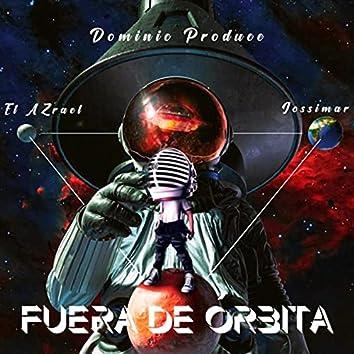 Fuera de Orbita (feat. Jossimar)