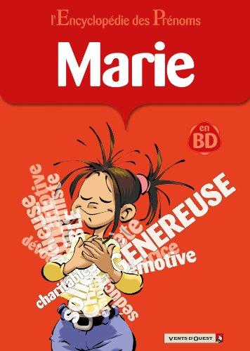 L'Encyclopédie des prénoms - Tome 09 : Marie