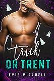 Trick or Trent: uma comédia romântica de Halloween em uma pequena cidade (Dogg Pack Book 2)