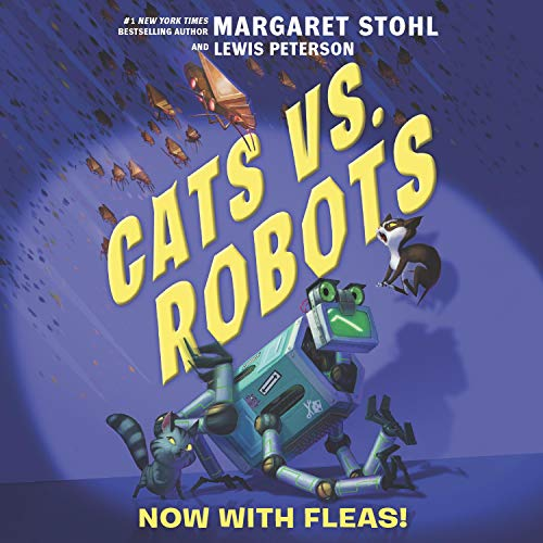 Cats vs. Robots #2: Now with Fleas! cover art