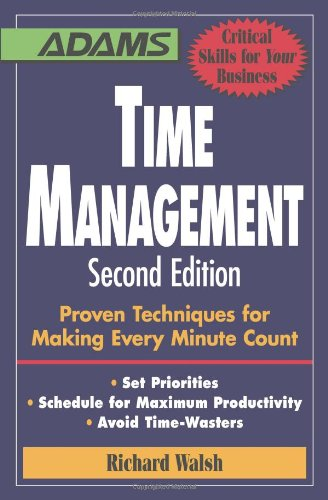 Time Management: Proven Techniques for Making Every...