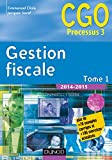Gestion fiscale 2014-2015 - Tome 1 - 14e éd. : Manuel (Hors Collection) (French Edition)