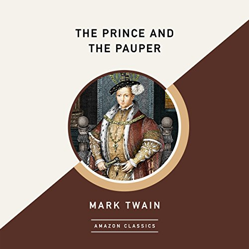 The Prince and the Pauper (AmazonClassics Edition) audiobook cover art