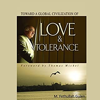 Toward a Global Civilization of Love and Tolerance cover art