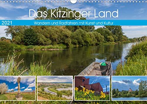 Das Kitzinger Land - Wandern und Radfahren mit Kunst und Kultur (Wandkalender 2021 DIN A3 quer)