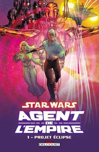 Star Wars - Agent de l'Empire T01 : Projet Éclipse