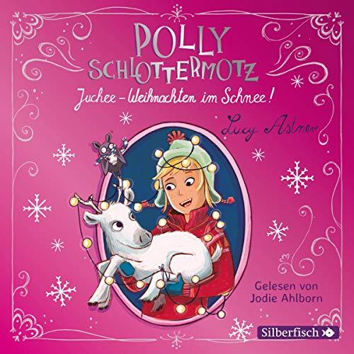 Juchee - Weihnachten im Schnee!     Polly Schlottermotz 5              Autor:                                                                                                                                 Lucy Astner                               Sprecher:                                                                                                                                 Jodie Ahlborn                      Spieldauer: 2 Std. und 25 Min.     13 Bewertungen     Gesamt 4,6