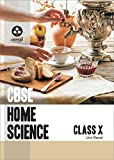Home Science: Textbook for CBSE Class 10 (Model Specimen Papers)