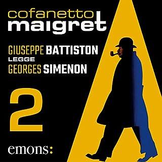 Cofanetto Maigret 2                   Di:                                                                                                                                 Georges Simenon                               Letto da:                                                                                                                                 Giuseppe Battiston                      Durata:  11 ore e 36 min     23 recensioni     Totali 4,8