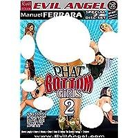 Phat Bottom Girls 2 (Ferrara - Evil Angel)