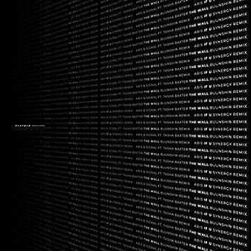 The Wall (Buunshin Remix) / If U (Synergy Remix)