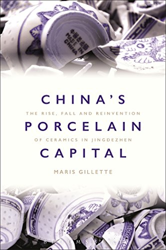 Compare Textbook Prices for China's Porcelain Capital: The Rise, Fall and Reinvention of Ceramics in Jingdezhen  ISBN 9781474259415 by Gillette, Maris Boyd