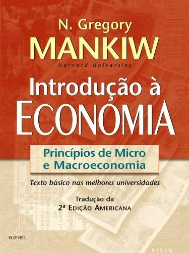 Introdução à economia: Princípios de Micro a Macroeconomia