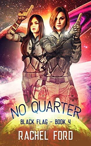 No Quarter (Black Flag Book 4)