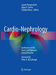 Cardio-Nephrology: Confluence of the Heart and Kidney in Clinical Practice