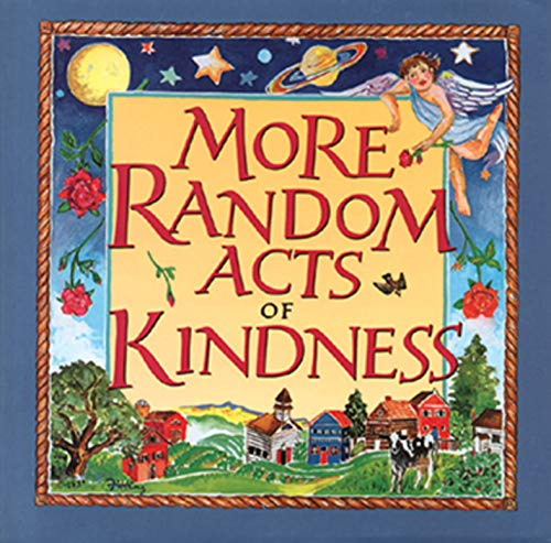 More Random Acts of Kindness (English Edition)