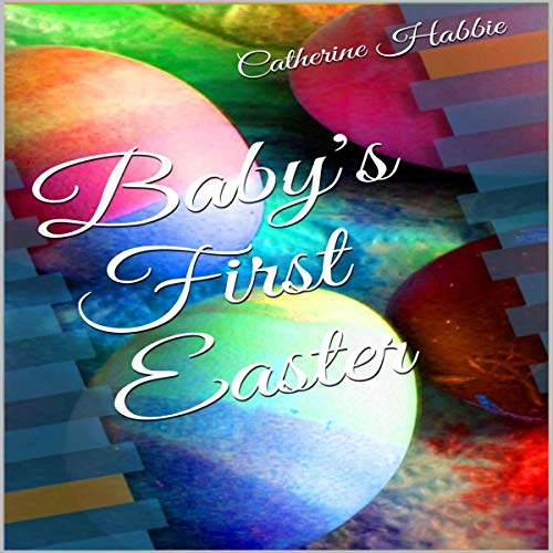 Baby's First Easter audiobook cover art