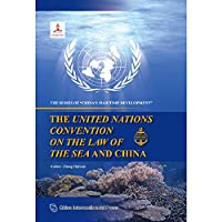 The United Nations Convention on the Law of the Sea and China