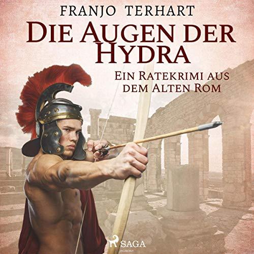Die Augen der Hydra. Ein Ratekrimi aus dem Alten Rom audiobook cover art