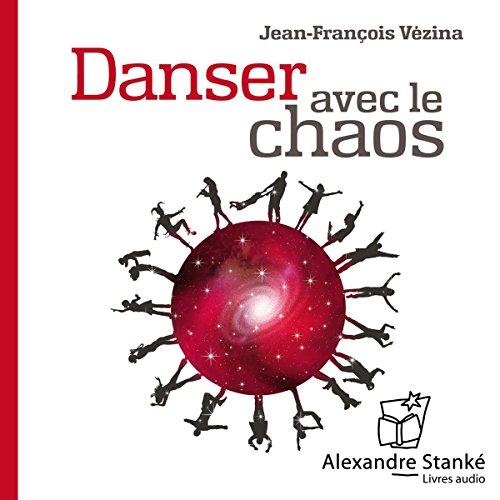 Couverture de Danser avec le chaos